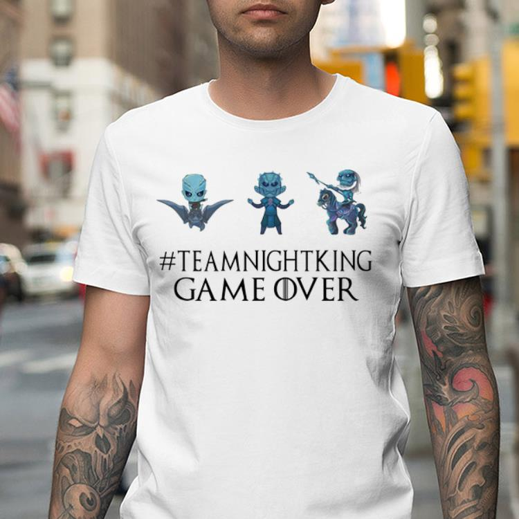 Mock2T 1 - King Game Over Game Of Thrones Team Night shirt