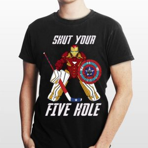 Shut Your Five Hole Iron Man shirt