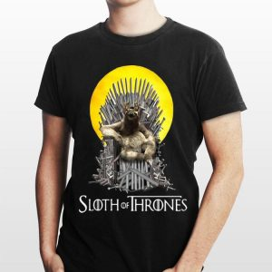 Sloth of Thrones Game Of Thrones shirt