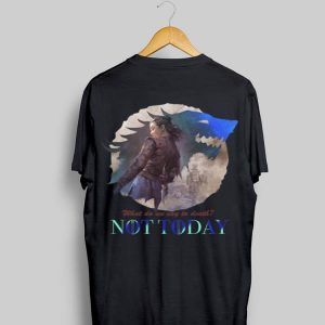 What Do We Say To Death Game Of Thrones Not Today Arya Stark shirt