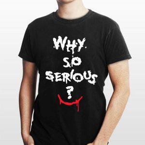 Why So Serious Joker Halloween shirt