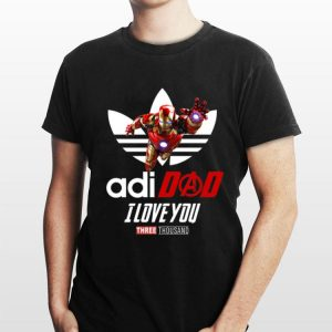 Adidas Avengers Iron Man adidad I love you Three Thousand shirt