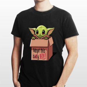 Adopt this not baby this Jedi Baby Yoda shirt