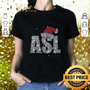 Awesome Glitter ASL Santa hat Christmas shirt