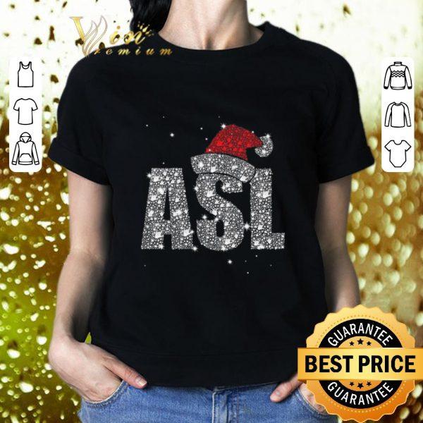 Awesome Glitter ASL Santa hat Christmas shirt