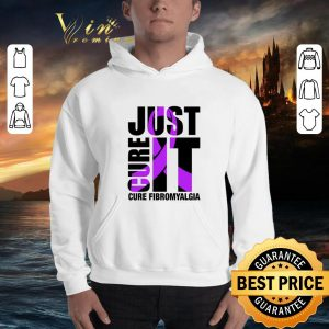 Awesome Just Cure It Cure Fibromyalgia shirt 2