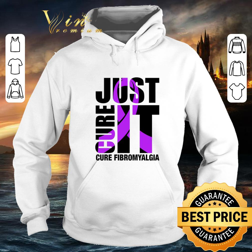 Awesome Just Cure It Cure Fibromyalgia shirt 4 - Awesome Just Cure It Cure Fibromyalgia shirt