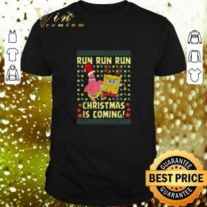 Awesome Spongebob Patrick Star Christmas is coming shirt