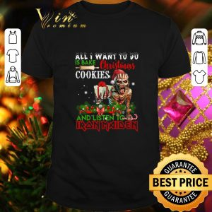 Best All i want to do is bake Christmas cookies Iron Maiden Christmas shirt