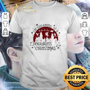 Best I'm dreaming of a Hogwarts Christmas shirt
