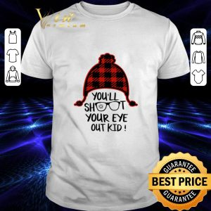 Best You'll shoot your eye out kid Christmas shirt