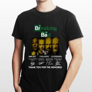 Breaking Bad 2008 2013 5 Seasons 62 Episodes Thank You For The Memories Signatures shirt