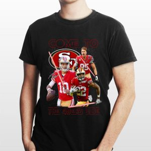 San Francisco 49ers come to the 549ers side Star War shirt