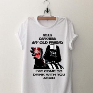 Star Wars Hello Darkness My Old Friends come to drink with you again Dr Pepper Darth Vader shirt