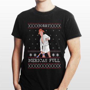 Trump Cousin Eddie maga sorry Merica's full ugly Christmas shirt