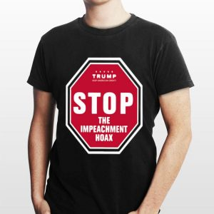 Trump Keep America Great Stop the Impeachment Hoax shirt