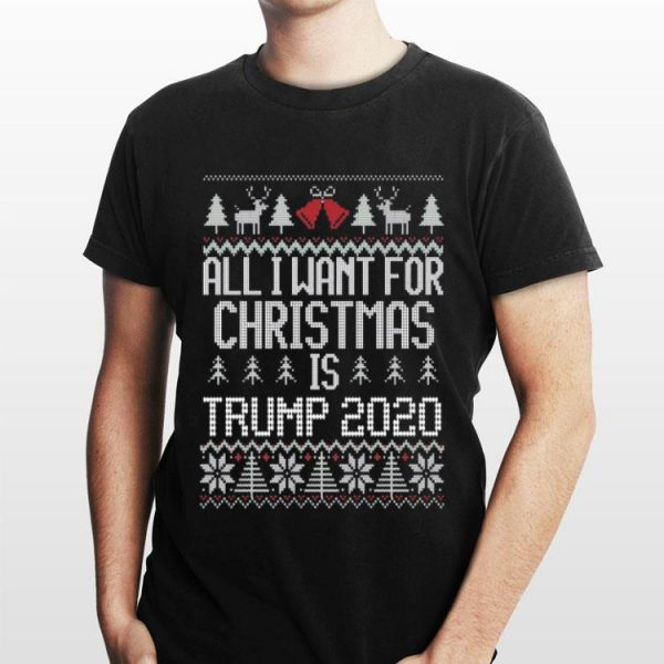 All I want for christmas is Trump 2020 ugly christmas sweater