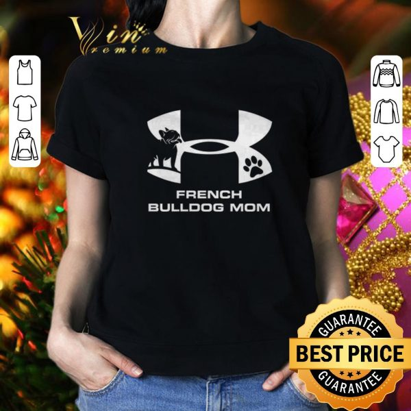 Awesome French Bulldog mom shirt