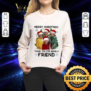 Awesome Golden girl Merry Christmas thank you for being a friend shirt