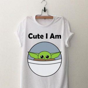 Cute I am baby Yoda shirt