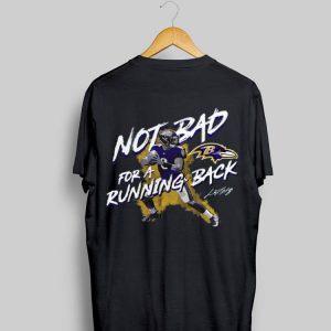 Lamar Jackson Baltimore Ravens Not Bad for a Running Back shirt