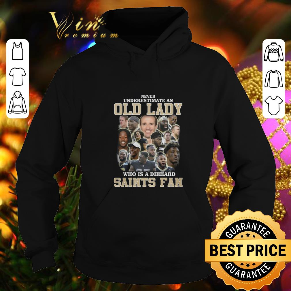 Pretty Never Underestimate An Old Lady Who Is A Diehard New Orleans Saints Fan shirt 4 - Pretty Never Underestimate An Old Lady Who Is A Diehard New Orleans Saints Fan shirt