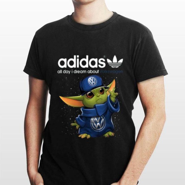 Adidas All Day I Dream About Volkswagen Baby Yoda shirt
