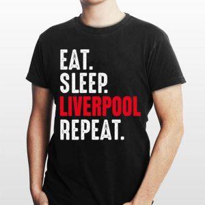 Eat Sleep Liverpool Repeat Let's Go Liverpool shirt