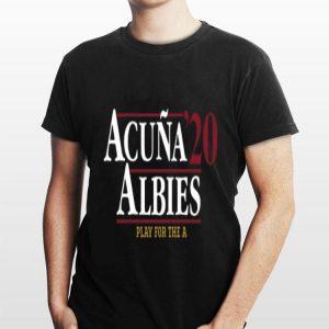 Acuña Albies 2020 Play For The A shirt