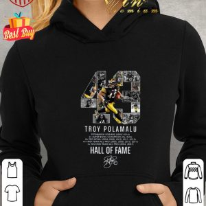 Best 43 Troy Polamalu Pittsburgh Steelers Hall Of Fame signature shirt