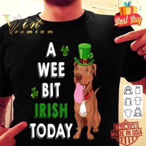 Funny Pitbull A Wee Bit Irish Today St Patricks Day Gifts shirt