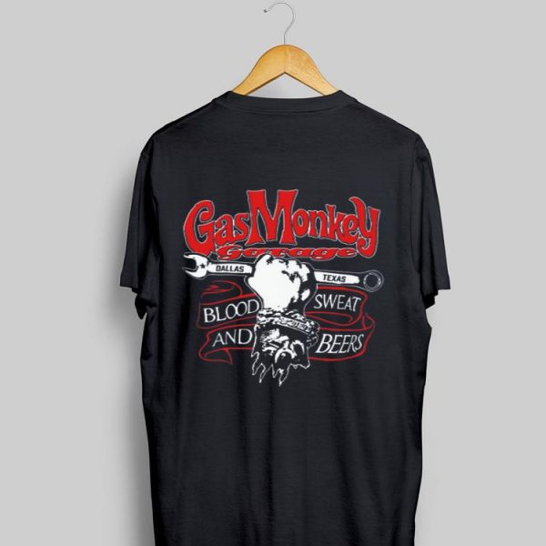 Gas Monkey Garage Dallas Texas Blood Sweat And Beers shirt