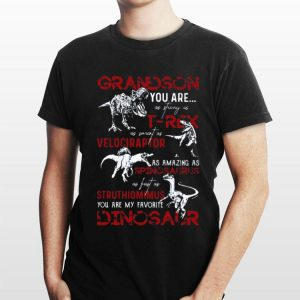 Grandson You Are As Strong As T-rex Velociraptor shirt