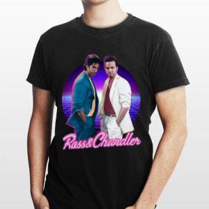 Rass And Chandler Friends shirt