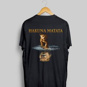 Simba Lion King Water Mirror Reflection Mufasa Hakuna Matata shirt