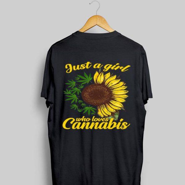 Sunflower just a girl who loves Cannabis shirt
