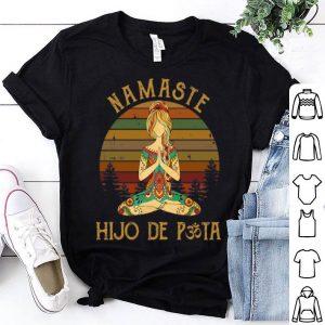 Vintage Yoga Namaste Hijo De Puta shirt