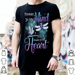 Dragonfly Memories Forever In My Mind Always In My Heart shirt