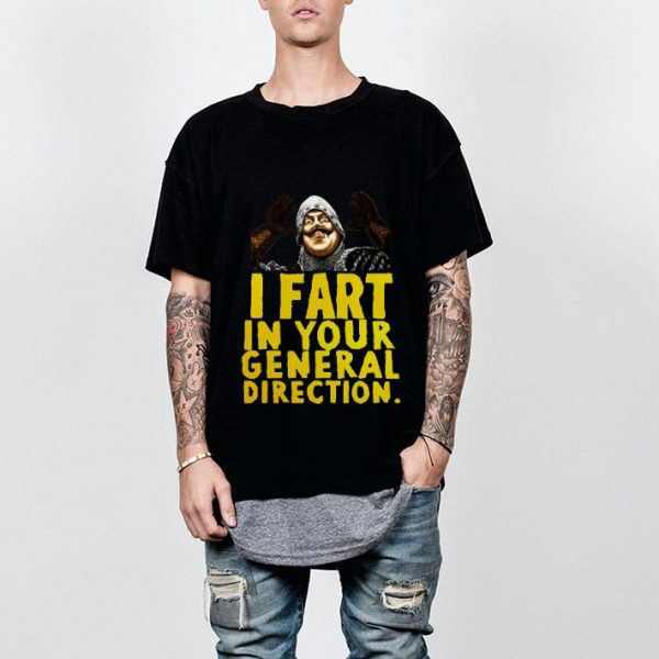 Monty Python I fart in your general direction shirt