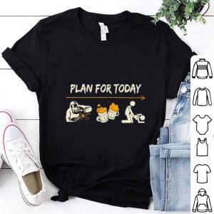 Plan For Today Welder beer sex shirt