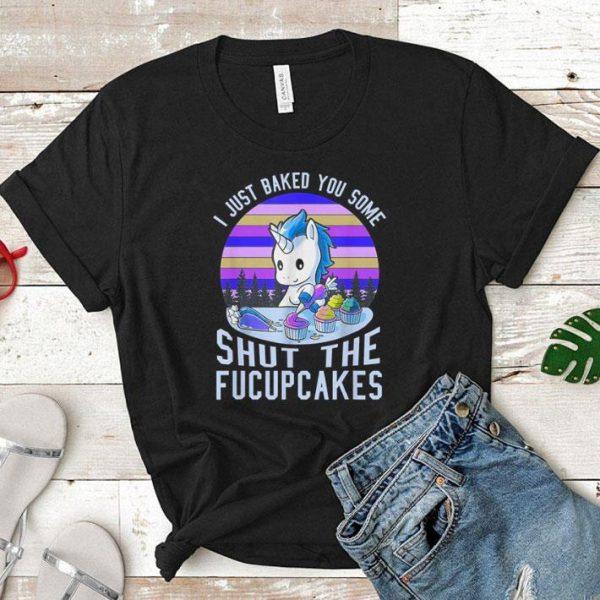 Purple sunset Unicorn i just baked you some shut the fucupcakes shirt