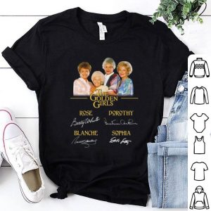 The Golden Girls all signatures Rose Betty White Dorothy Blanche shirt