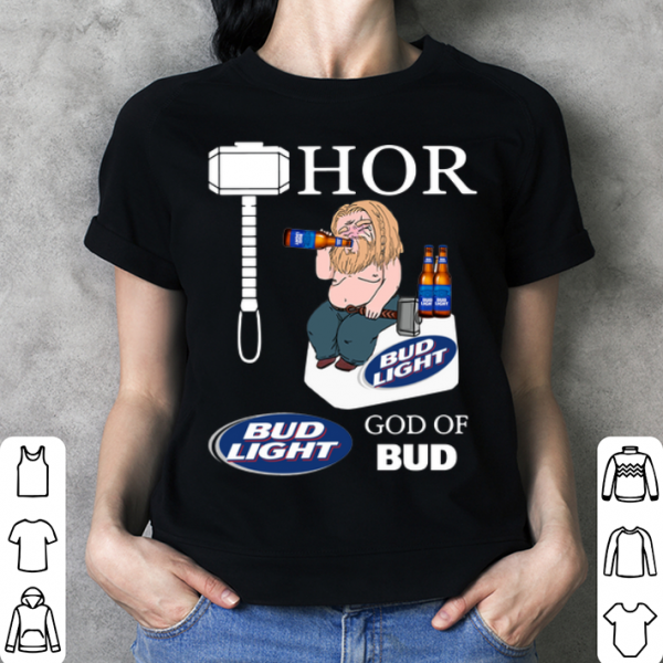 Avengers fat Thor God of Bud Light shirt