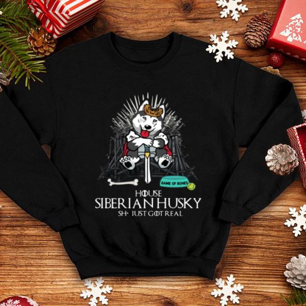 Game Of Bones House Siberian Husky shit just GOT real shirt