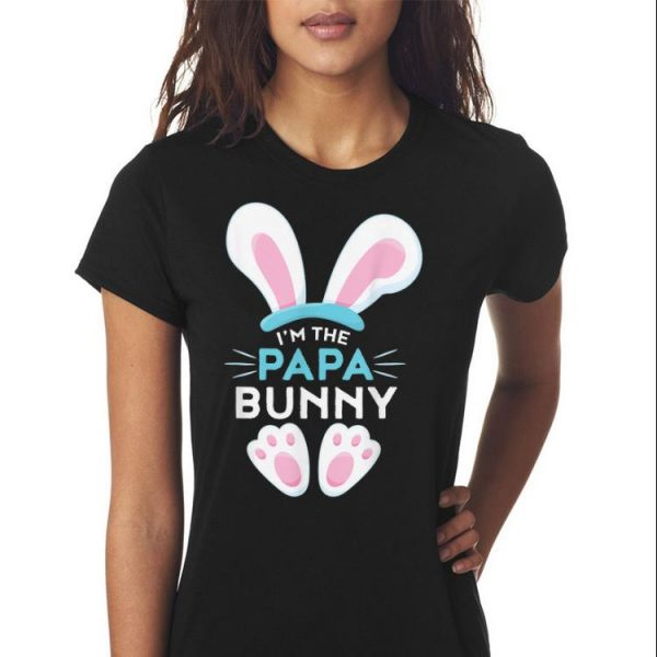 Family Easter Im the Papa Bunny shirt