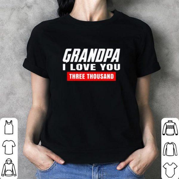 Grandpa I love you three thousand Marvel Studios shirt