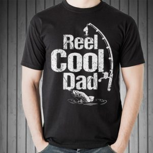Reel Cool Fishing Dad Fathers Day shirt