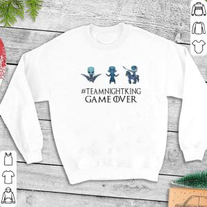 Team Night King Game Over Game Of Thrones shirt