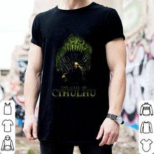 The call of Cthulhu Game of Thrones shirt