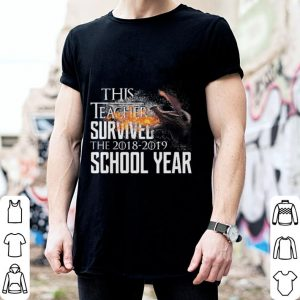This teacher survived the 2018-2019 school year Game Of Thrones shirt